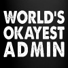 World's Okayest Admin Administrator Administration - Full Color Mug