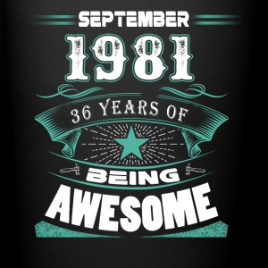 September 1981 - 36 years of being awesome - Full Color Mug