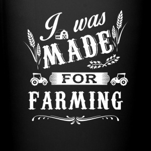 I was made for Farming T Shirts - Full Color Mug