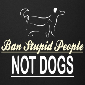 Ban Stupid People Not Dogs - Full Color Mug
