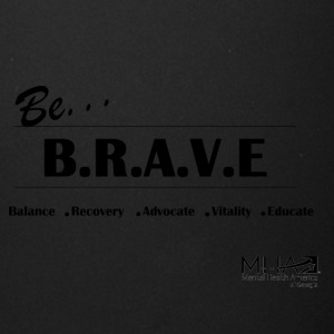 Be Brave3 - Full Color Mug
