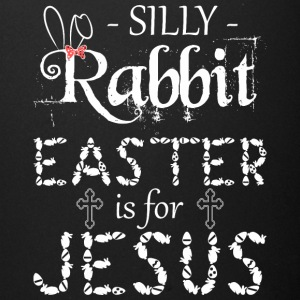 silly rabbit easter is for jesus - Full Color Mug