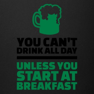 you can t drink all day t shirt Funny St Patricks - Full Color Mug