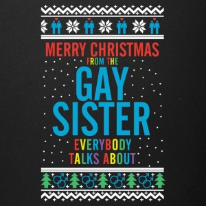 Merry christmas from the gay sister everybody talk - Full Color Mug