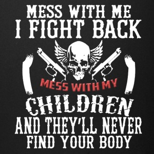 Don't Mess With My Children Tee Shirt - Full Color Mug