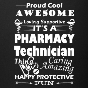 IT'S A PHARMACY TECHNICIAN THING - Full Color Mug