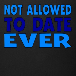 Not Allowed To Date Ever - Full Color Mug