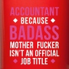 Badass Accountant Professions Accounting T-shirt - Full Color Mug