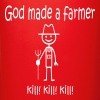 God Made a Farmer KILL KILL KILL - Full Color Mug