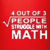 4 out of 3 people struggle with math - Full Color Mug