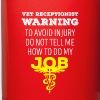 Vet Receptionist Warning Veterinary T-shirt - Full Color Mug