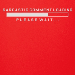 Sarcastic Comment Loading - Full Color Mug