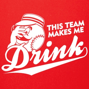 THIS TEAM MAKES ME DRINK - Full Color Mug