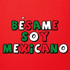 Besame Soy Mexicano - Masterminds - Full Color Mug