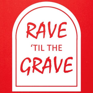 Rave 039 til the Grave - Full Color Mug