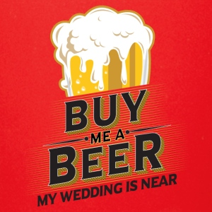 Buy me a beer my wedding is near - Full Color Mug