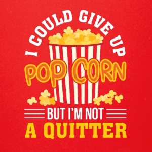 I Could Give Up Popcorn But Not Quitter - Full Color Mug