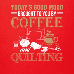Good Mood Brought Coffee And Quilting - Full Color Mug