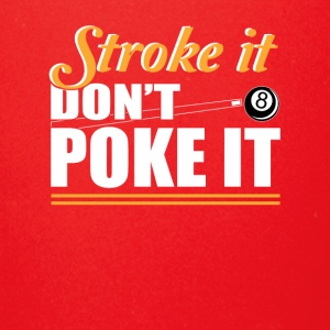 Stroke It Dont Poke Love Billiard Shirt - Full Color Mug
