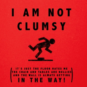 I am not clumsy tripping falling over T-Shirt - Full Color Mug