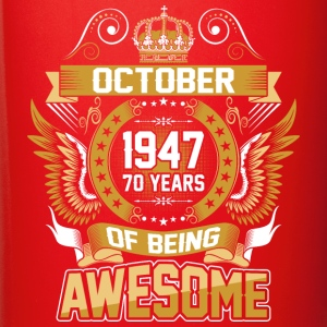 October 1947 70 Years Of Being Awesome - Full Color Mug