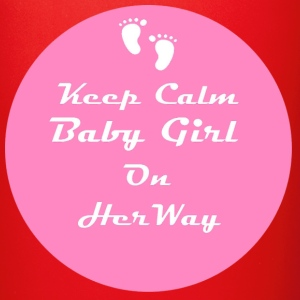 Keep Calm Baby Girl On Her Way - Full Color Mug