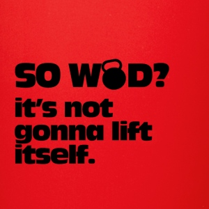 Tshirt Designs So WOD its gonna lift itself - Full Color Mug