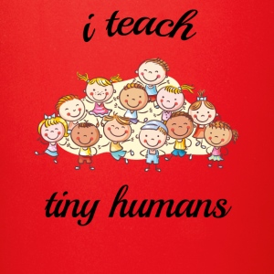 i teach tiny humans - Full Color Mug