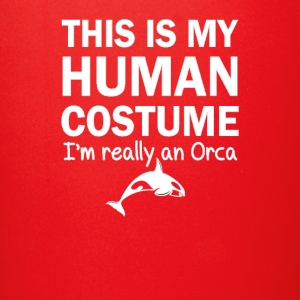 This Is My Human Costume I'm An Orca Halloween - Full Color Mug