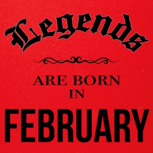 Birthday Legends are born in February - Full Color Mug