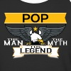 Pop The Man The Myth The Legend - Baseball T-Shirt