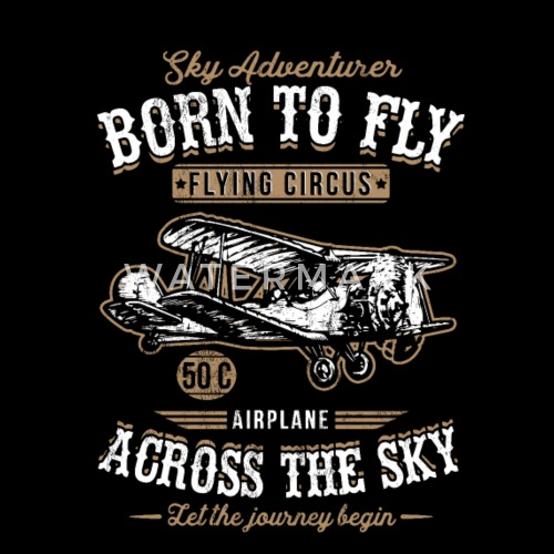 5ecda53a Design. Front. Back. Design. Front. Back. Design. Design. Front. Back.  Birthday T-Shirts - Vintage Retro Born To Fly Airplane ...
