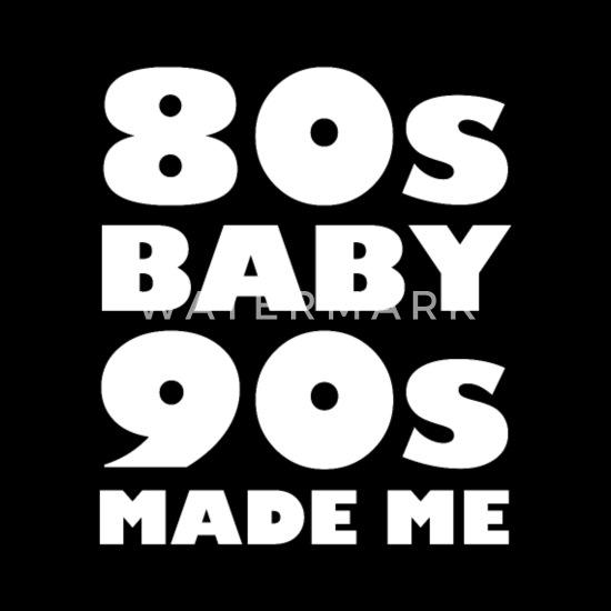 c57fb691e Retro 80s - Baby 90s Made me Shirt 80s 90s TShirt - Unisex Baseball T-.  Front. Back. Design