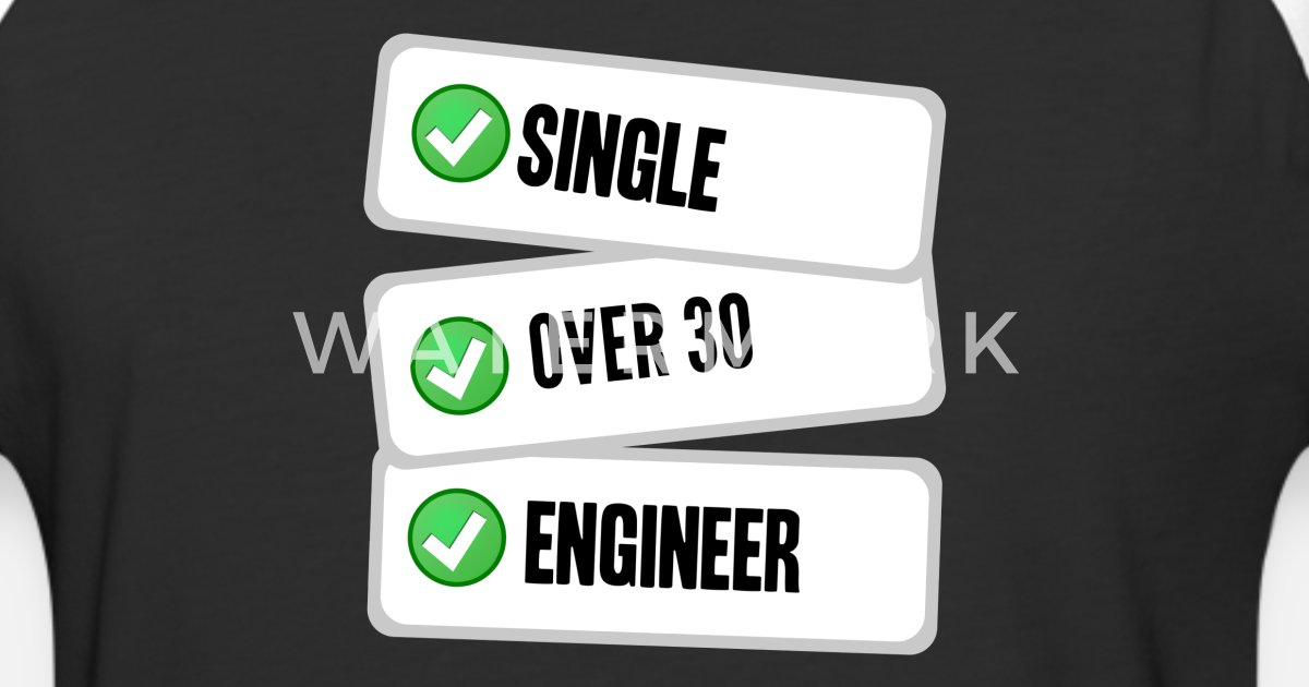 Single Over 30 Engineer Birthday Present Checklist Unisex Baseball T Shirt