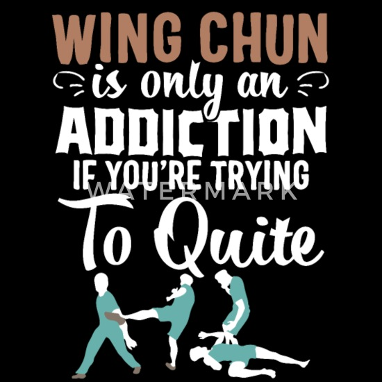 Wing chun t-shirt Kung Fu Martial Arts Addiction Unisex