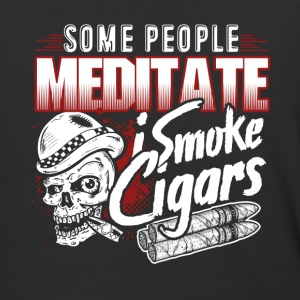 Some people Meditate I Smoke Cigars Shirt - Baseball T-Shirt