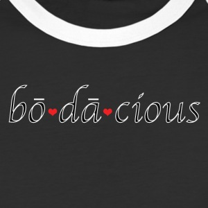 Are you bodacious? Absolutely. - Baseball T-Shirt