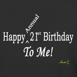 0025w Happy (Annual) 21st Birthday To Me! - Baseball T-Shirt