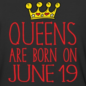 Queens are born on June 19 - Baseball T-Shirt