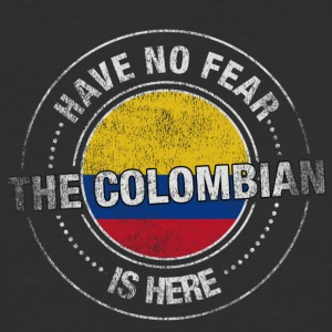Have No Fear The Colombian is Here - Baseball T-Shirt