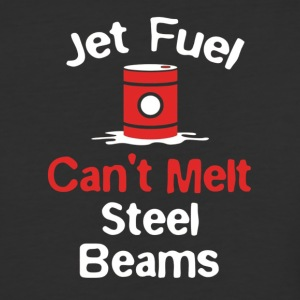 FUNNY JET FUEL CANT MELT STEEL BEAMS T SHIRT - Baseball T-Shirt