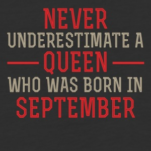 Queen who was Born in September - Baseball T-Shirt