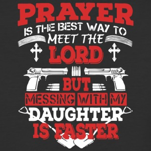 Messing With My Daughter Is Faster T Shirt - Baseball T-Shirt