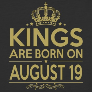 Kings are born on August 19 - Baseball T-Shirt