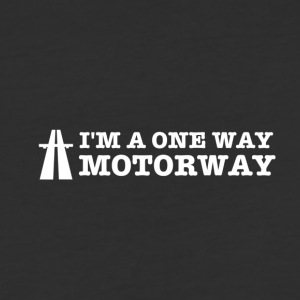 I'm a One Way Motorway - Baseball T-Shirt