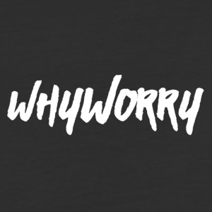 Why Worry white - Baseball T-Shirt