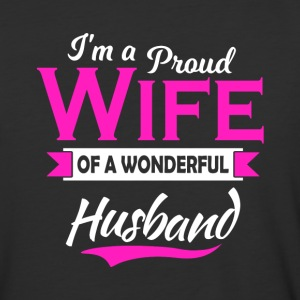 I'm a Proud Wife of a Wonderful Husband - Baseball T-Shirt