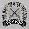 POP POP THE MAN THE MYTH THE LEGEND - Baseball T-Shirt