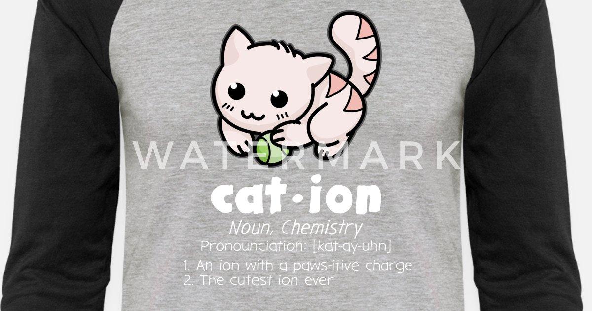 6eae2378b Funny Chemistry Cat Pun Science Unisex Baseball T-Shirt | Spreadshirt