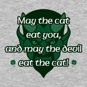 May the cat eat you and may the devil eat the cat - Baseball T-Shirt